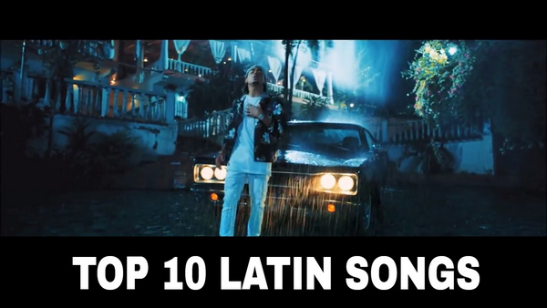 Top 10 Latin Songs