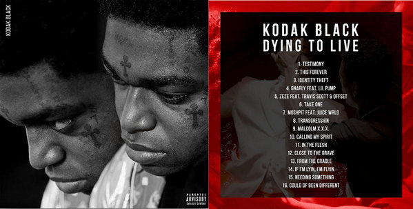"""How to Download Kodak Black """"Dying To Live"""" Full Album to"""